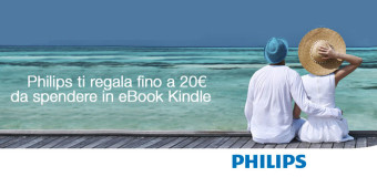 Philips regala 20€ da spendere in eBook Kindle