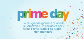 #savethedate: 15 luglio, Amazon Prime Day